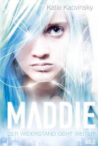 Maddie der Widerstand geht weiter