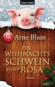 Ein Weihnachtsschwein sieht rosa von Arne Blum