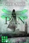 Die Pan-Trilogie, Band 1_ Das geheime Vermächtnis des Pan