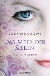 Nur ein Leben von Jodi Meadows
