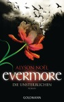 EvermoreDie Unsterblichen von Alyson Noel