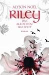 RileyDas Maedchen im Licht von Alyson Noel